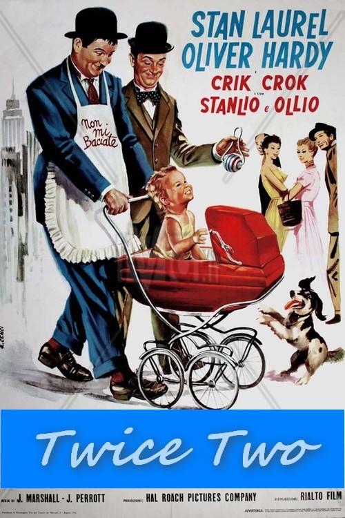 Stan Laurel & Oliver Hardy - Twice Two (1933) Xmdsmc10
