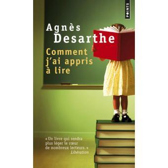 Comment j'ai appris à lire, un essai d'Agnès Desarthe Des10