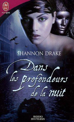 Dans les profondeurs de la nuit de Shannon Drake (mondes mystérieux) 51etmq10