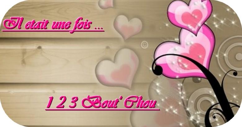 ** 123 Bout'Chou **