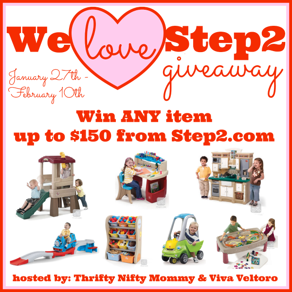 We Love Step2 Giveaway ends 2/10 Welove10