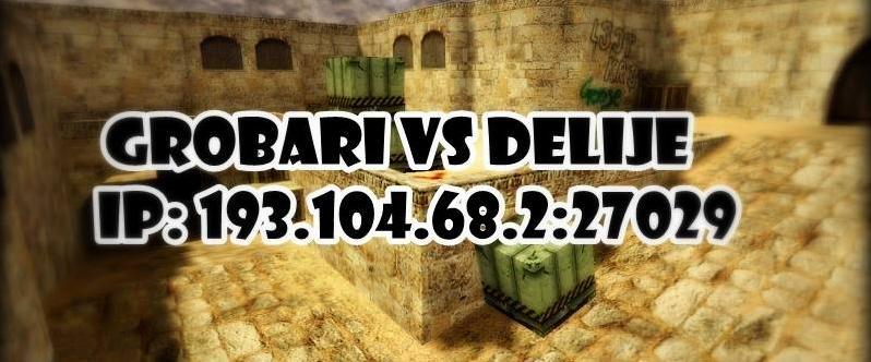 Dobrodosli na Grobari VS Delije DD2 Only IP: 193.104.68.2:27029