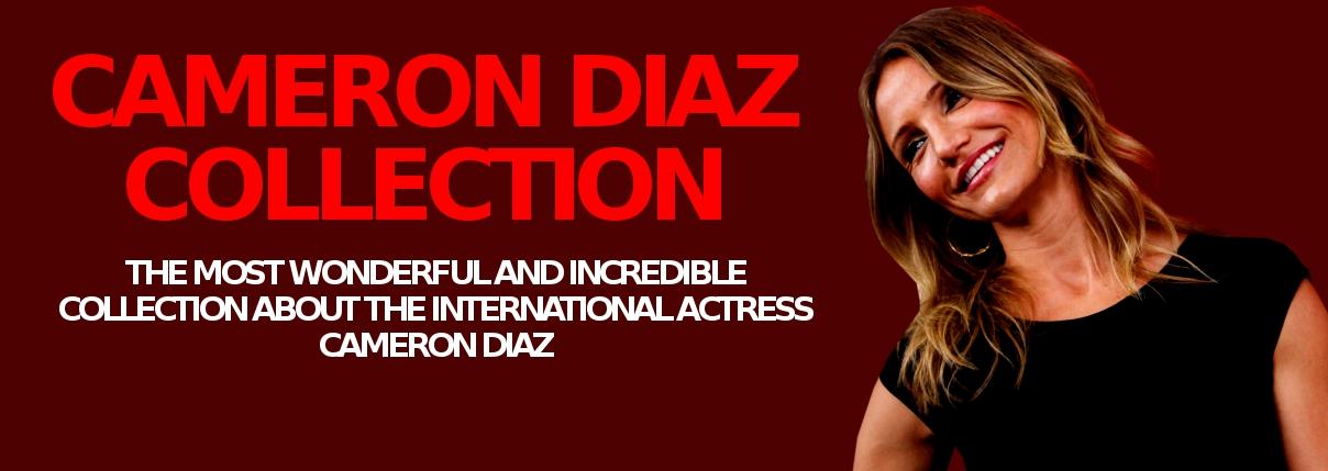 Cameron Diaz Collection