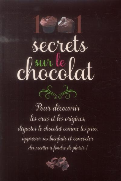 ALEMANNO Laurence - 1001 Secrets sur le Chocolat 1001_s10