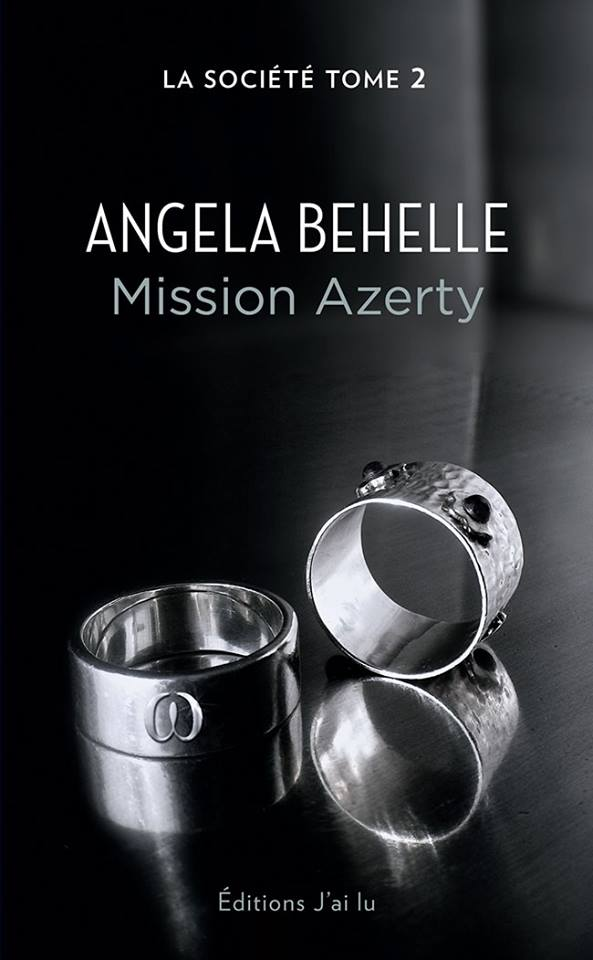 BEHELLE Angela - LA SOCIETE - Tome 2 : Mission Azerty 14882210