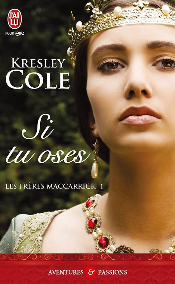 COLE Kresley - LES FRERES MACCARRICK - Tome 1 : Si tu oses 16013910