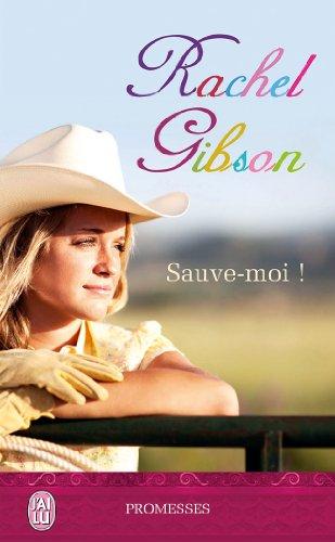 GIBSON Rachel - Sauve moi ! 41t2pb10