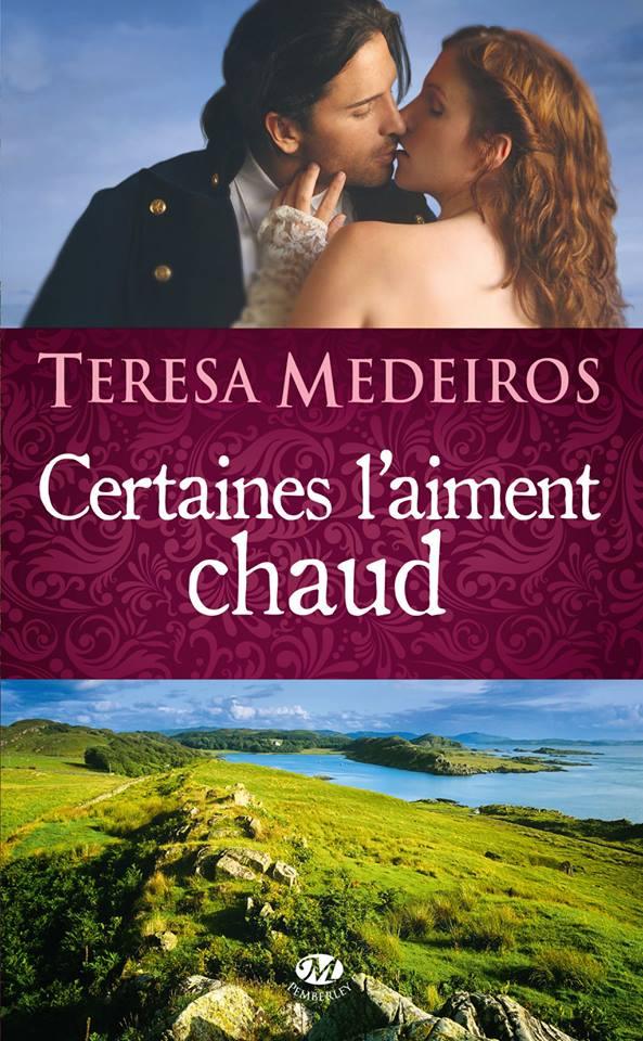 MEDEIROS Teresa - KINCAID HIGHLAND - Tome 1 : Certaines l'aiment chaud Certai10
