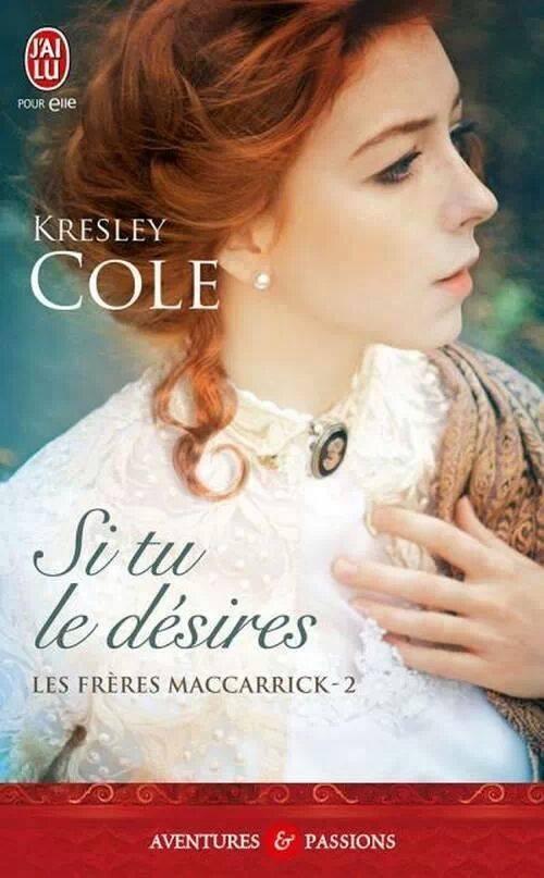 COLE Kresley - LES FRERES MACCARRICK - Tome 2 : Si tu le désires Cole10
