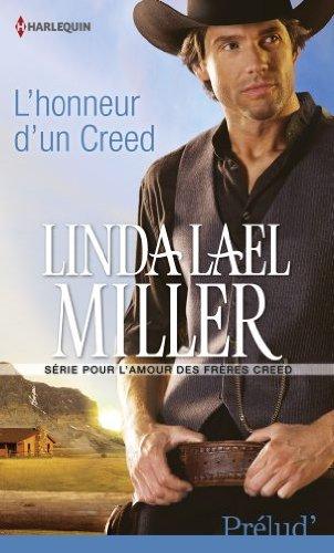 MILLER Linda Lael - POUR L'AMOUR DES FRERES CREED - Tome 2 : L'honneur d'un Creed Creed10