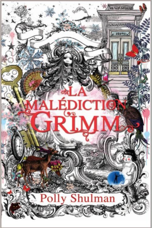 SHULMAN Polly - La Malédiction Grimm Grimm10