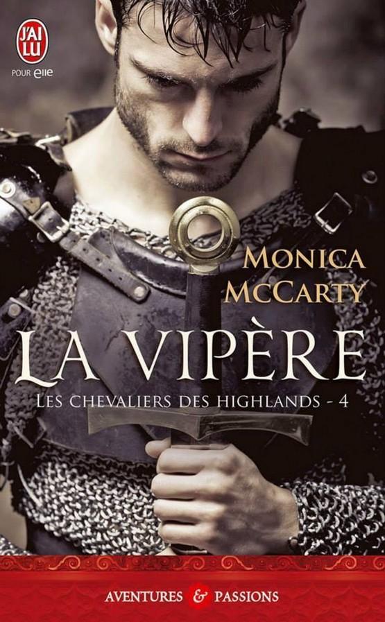 MCCARTY Monica - LES CHEVALIERS DES HIGHLANDS - Tome 4 : La Vipère La_vip10