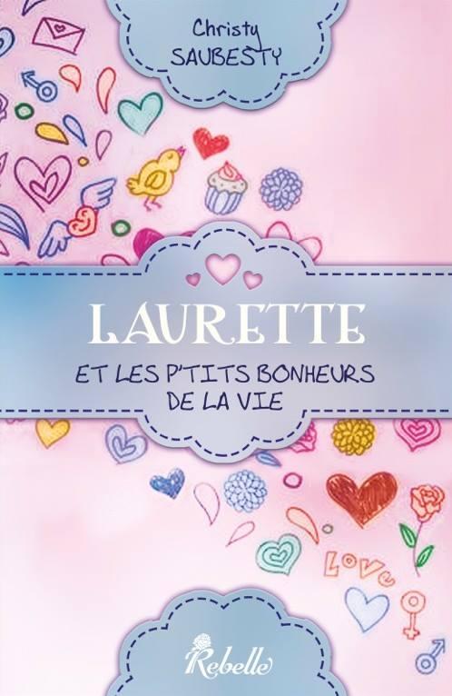 SAUBESTY Christy - Laurette et les p'tits bonheurs de la vie Lauret10