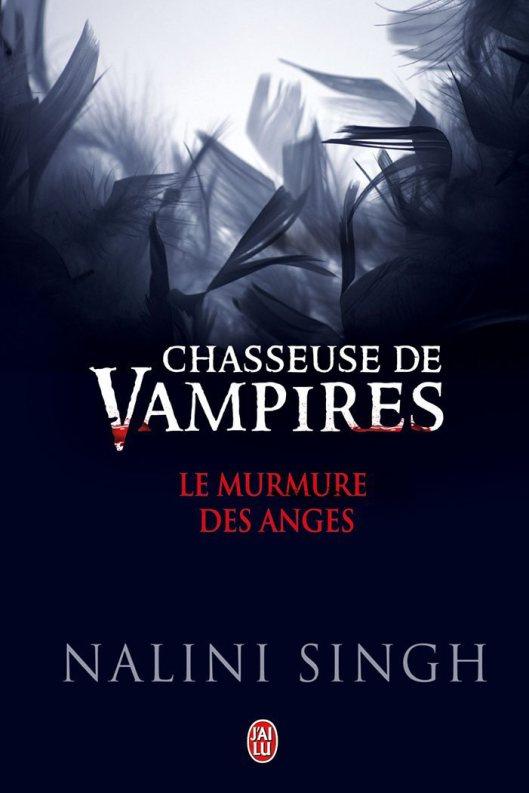 SINGH Nalini - CHASSEUSE DE VAMPIRES - Tome 5.5 : Le murmure des Anges Le_mur10