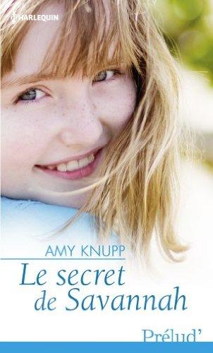 KNUPP Amy - Le secret de Savannah Le_sec10