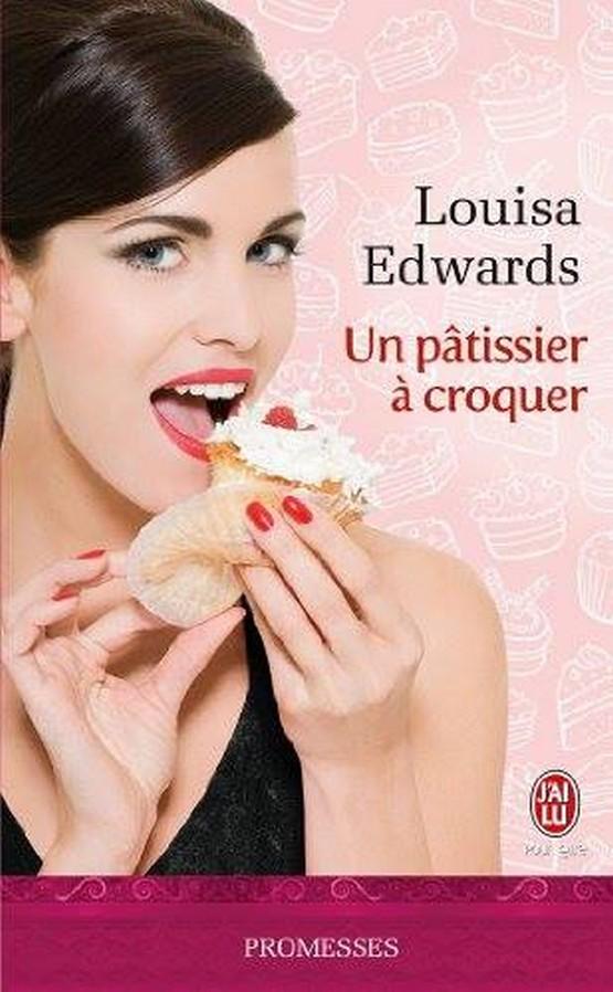 EDWARDS Louisa - AU PLAISIR DES SENS - Tome 2 : Un pâtissier à croquer Luisa_10