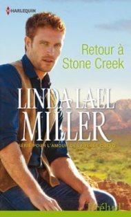 MILLER Linda Lael - POUR L'AMOUR DES FRERES CREED - Tome 1 : Retour à Stone Creek Retour10