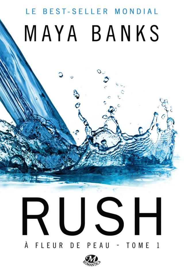 BANKS Maya - A FLEUR DE PEAU - Tome 1 : Rush Rush10
