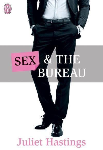 HASTINGS Juliet - Sex & The Bureau Sex__t10