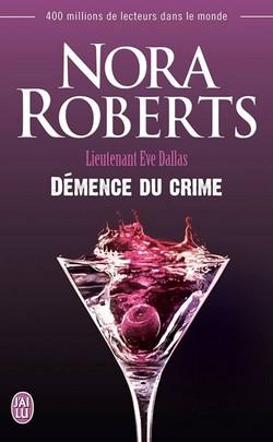 Lieutenant Eve Dallas - Tome 35 : Démence du crime de Nora Roberts Damenc10