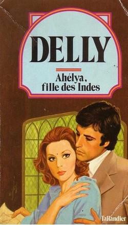 Ahélya fille des Indes de Delly Delly10
