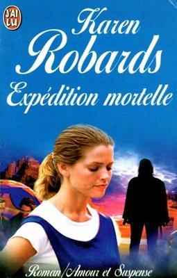 Expédition mortelle de Karen Robards Expadi12