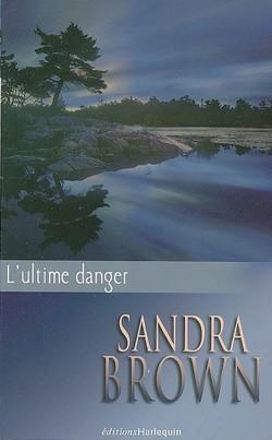 L'ultime danger de Sandra Brown L_ulti11