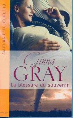 La blessure du passé de Ginna Gray La_ble11