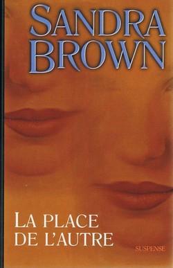La place de l'autre de Sandra Brown La_pla11