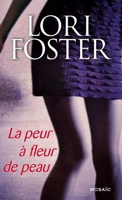 le passé dansla peau - La peur à fleur de peau de Lori Foster Sans_t34
