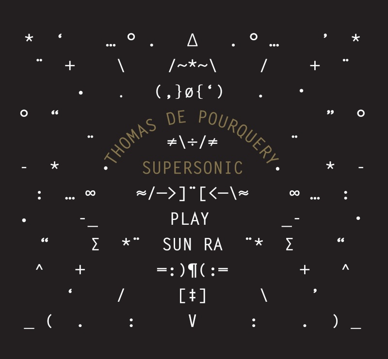 Thomas de Pourquery Supersonic – Play Sun Ra (2014) Visuel10