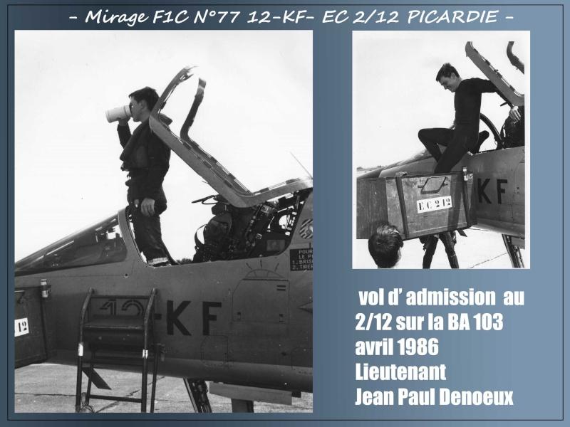 MIRAGE F1C N°77 12-KF - VOL D'ADMISSION DU LIEUTENANT JEAN PAUL DENOEUX- AVRIL 86 1jp10