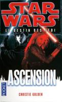 CHRONOLOGIE Star Wars - 6 : à partir de l'An 37 Ascens10