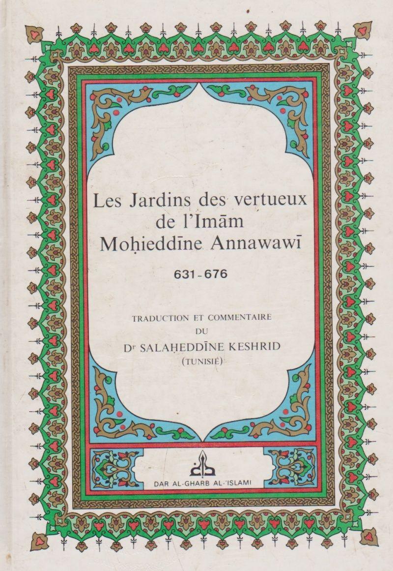 """L'Imam Ali rapporte :""""J'ai interrogé le Messager de Dieu sur sa tradition, il m'a dit .... Jardin11"""