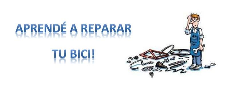 CAMBIO DE FECHA: 25/01/2014 Aprendé a reparar tu bici! Repara10