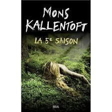 [Kallentoft, Mons] La cinquième saison Mons10