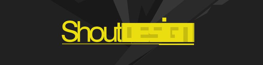 _ Shout Design _