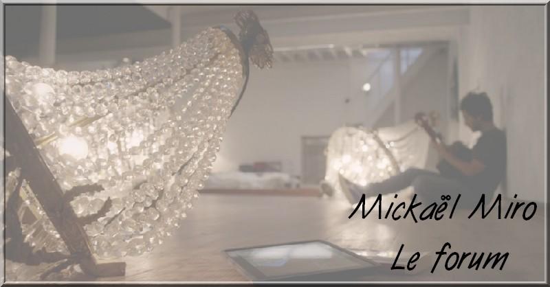 Forum Mickaël MIRO