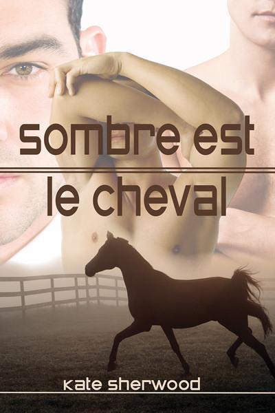 Californie Equestre - Tome 1 : Sombre est le cheval de Kate Sherwood 13853810