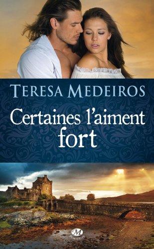 Kincaid Highland - Tome 2 : Certaines l'aiment fort de Teresa Medeiros 51jrbp10