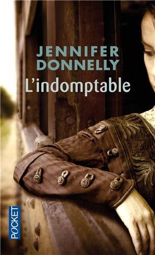 l indomptable - L'indomptable de Jennifer Donnelly 51n10r10