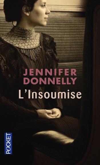 L'insoumise de Jennifer Donnelly 97822610