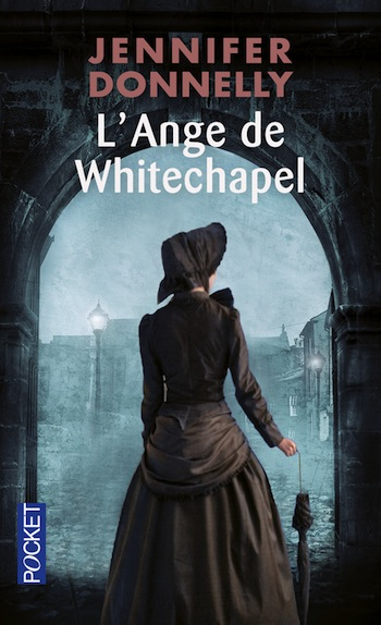 l ange de whitechapel - L'Ange de Whitechapel de Jennifer Donnelly 97822611