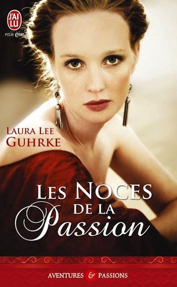 Guilty pleasures, Tome 3 : Les noces de la passion de Laura Lee Guhrke Guhrke11