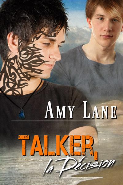 Talker - Tome 3 : Talker, la décision de Amy Lane Talker13