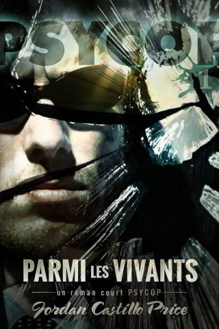 PSYCOP (Tome 1) PARMI LES VIVANTS de Jordan Castillo Price 10002910