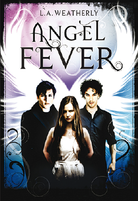 ANGEL (Tome 3) ANGEL FEVER de L. A. Weatherly 19627710