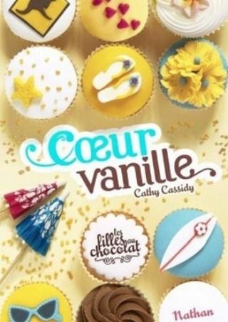 LES FILLES AU CHOCOLAT (Tome 5) CŒUR VANILLE de Cathy Cassidy Couv3311