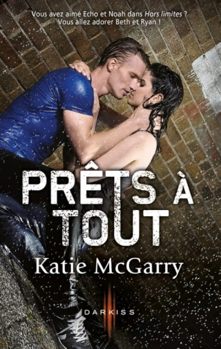 PUSHING THE LIMITS (Tome 2) PRÊTS A TOUT de KATIE McGARRY Couv6210