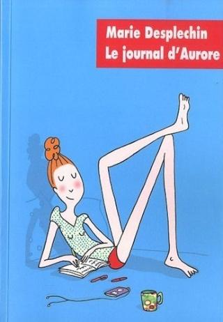 LE JOURNAL D'AURORE (Intégrale) de Marie Desplechin Le-jou10